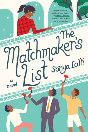 Book Review & Meet the Author – THE MATCHMAKER'S LIST by Sonya Lalli