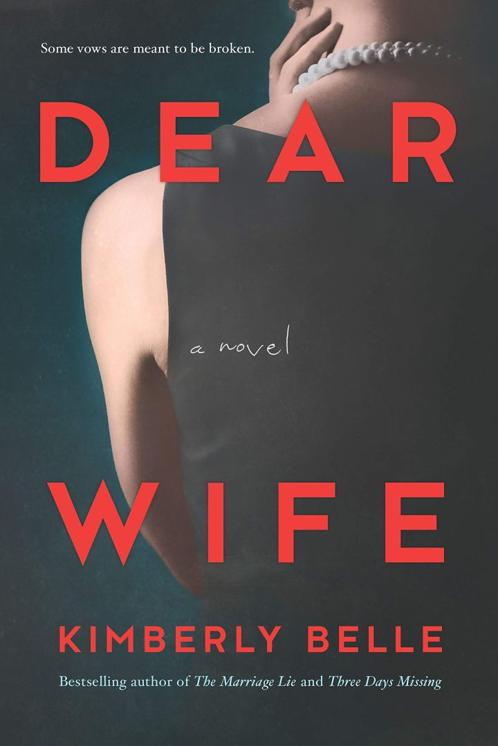 Book Review & Meet the Author – DEAR WIFE by Kimberly Belle